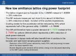 new low emittance lattice ring power footprint