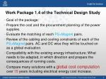 work package 1 4 of the technical design study