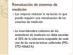 reevaluaci n de sistemas de medici n