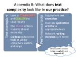 appendix b what does text complexity look like in our practice