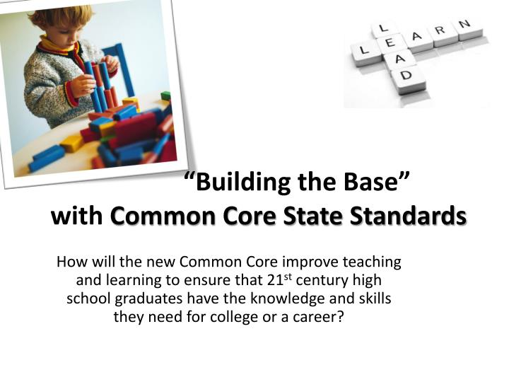 building the base with common core state standards n.