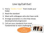 line up call out