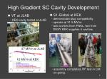 high gradient sc cavity development