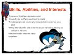 skills abilities and interests