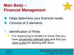 main body financial management