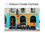 colours create contrast