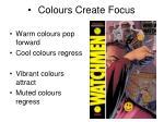 colours create focus