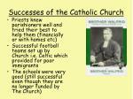 successes of the catholic church