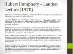 hubert humphery landon lecture 1970