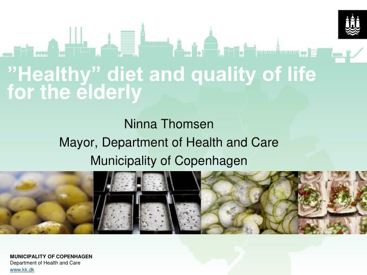 ninna thomsen mayor department of health and care municipality of copenhagen n.
