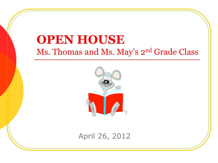 open house ms thomas and ms may s 2 nd grade class n.