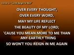 verse 2 lord reign in me