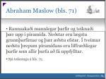 abraham maslow bls 71