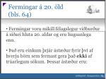fermingar 20 ld bls 64