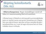 skipting heimilisstarfa bls 622