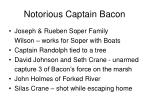 notorious captain bacon