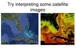 try interpreting some satellite images1