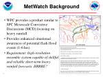 metwatch background