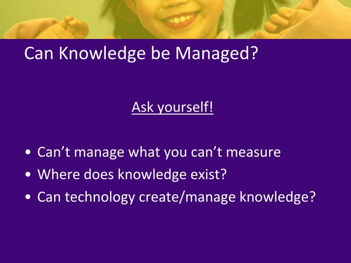 Can knowledge be managed