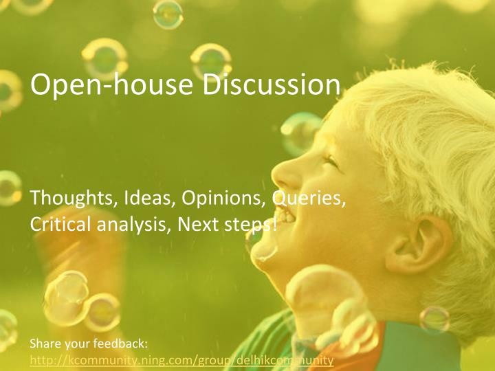 Open-house Discussion