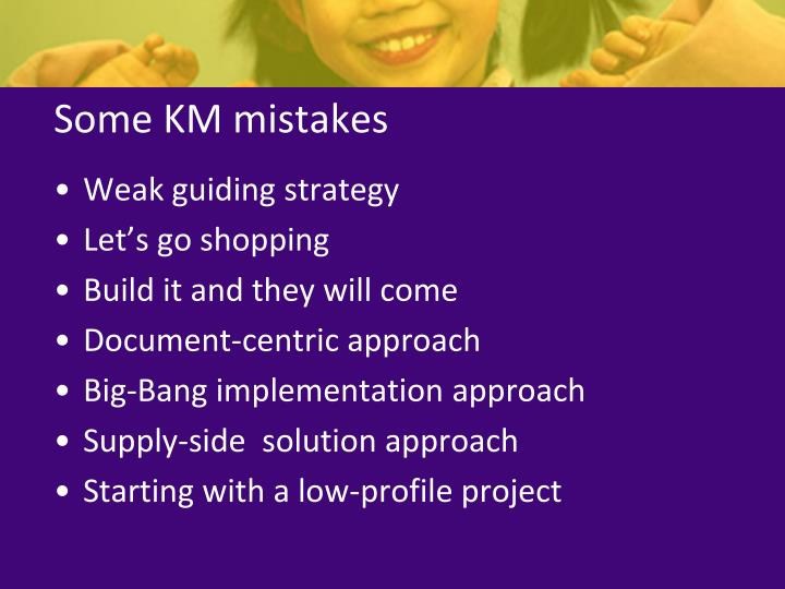 Some KM mistakes