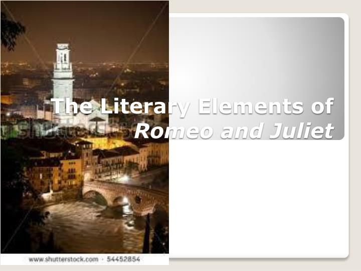 the literary elements of romeo and juliet n.