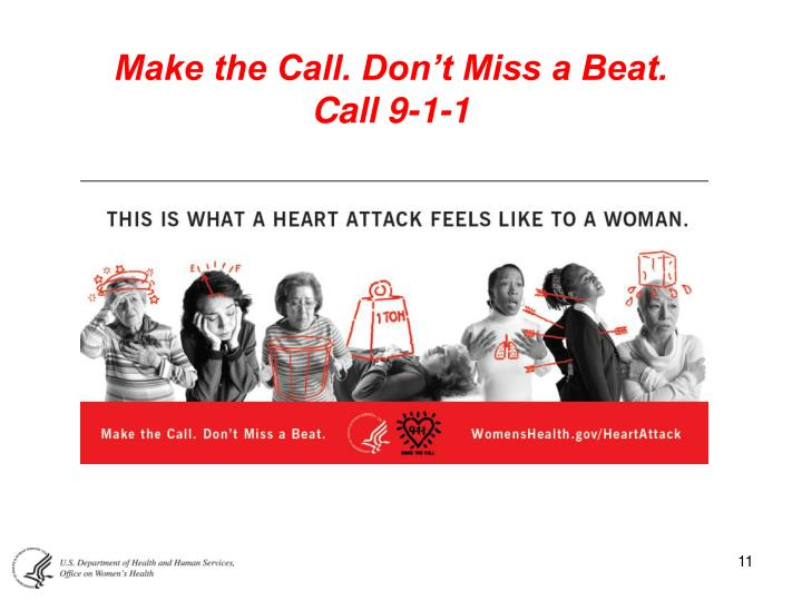 Make the Call. Don't Miss a Beat.