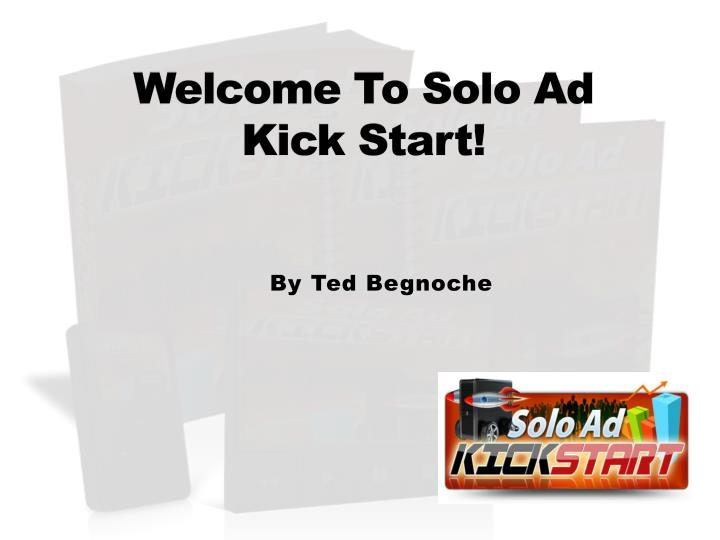 Welcome to solo ad kick start