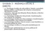 unidade 3 mudan a social e direito