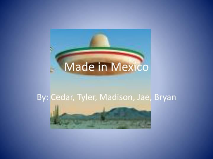 made in mexico n.