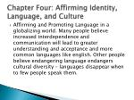 chapter four affirming identity language and culture