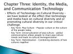chapter three identity the media and communication technology2