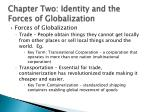 chapter two identity and the forces of globalization