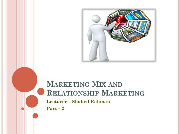 marketing mix and relationship marketing n.
