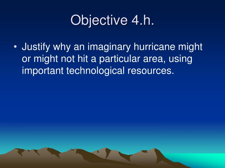 Objective 4.h.
