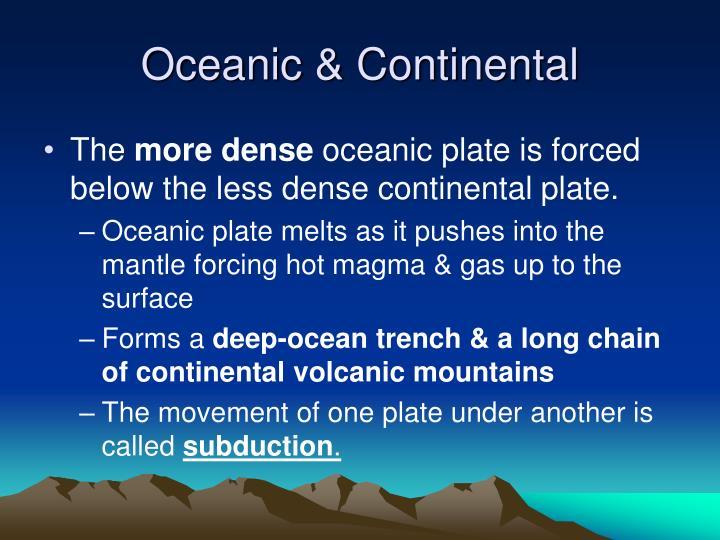 Oceanic & Continental