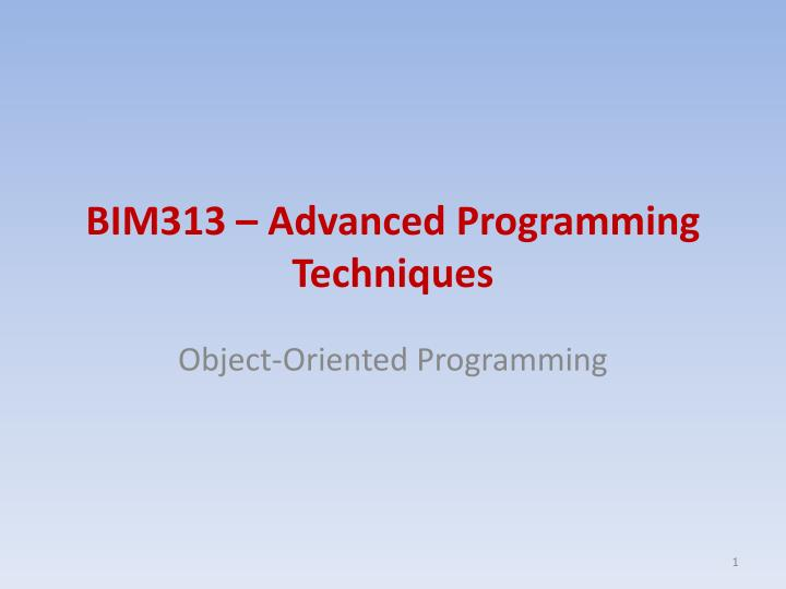 bim313 advanced programming techniques n.