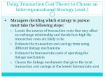 using transaction cost theory to choose an interorganizational strategy cont