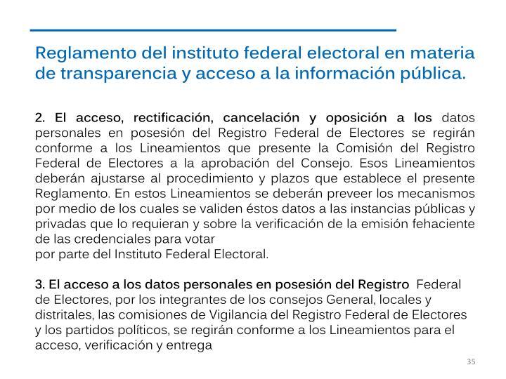 Reglamento del instituto federal electoral en materia de transparencia y acceso a la información pública.