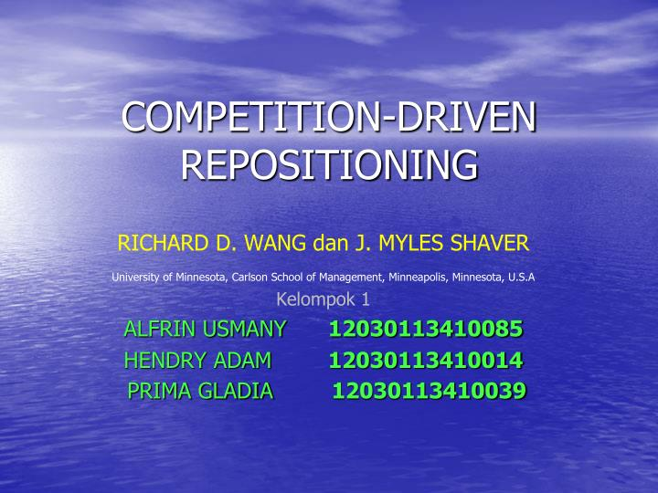 competition driven repositioning n.