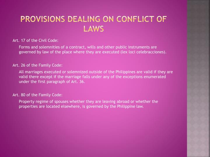 Provisions dealing on conflict of laws