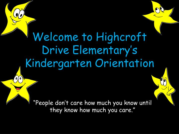 welcome to highcroft drive elementary s kindergarten orientation n.