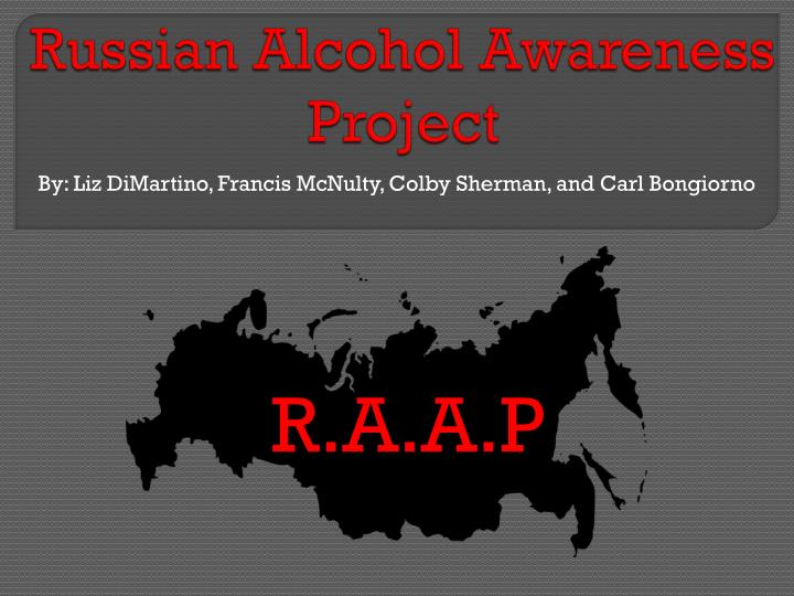 russian alcohol awareness project n.