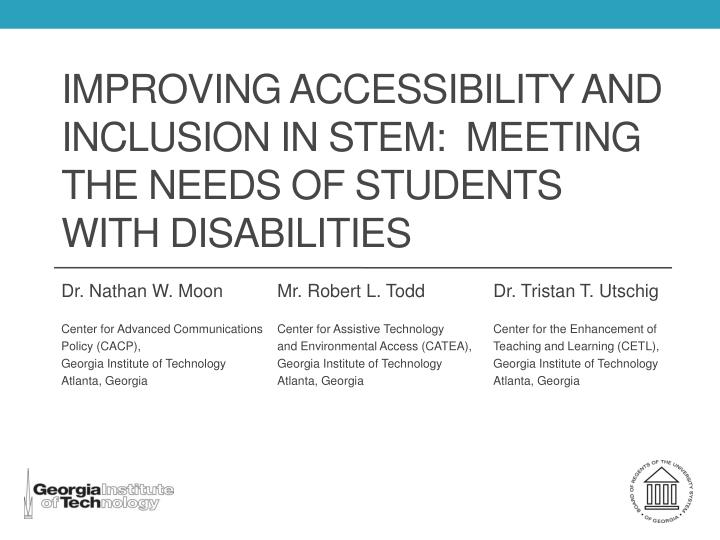 improving accessibility and inclusion in stem meeting the needs of students with disabilities n.