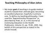 teaching philosophy of alan johns