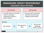 managing credit responsibly consider your options
