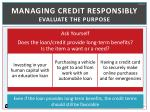 managing credit responsibly evaluate the purpose
