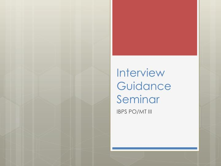 interview guidance seminar n.