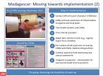 madagascar moving towards implementation 2