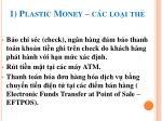 1 plastic money c c lo i th1